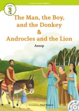 e-future Classic Readers 3-07. The Man, the Boy, and the Donkey / Androcles and the Lion (with Audio CD)