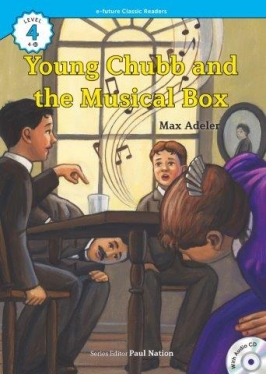 e-future Classic Readers 4-10. Young Chubb and the Musical Box (with Audio CD)
