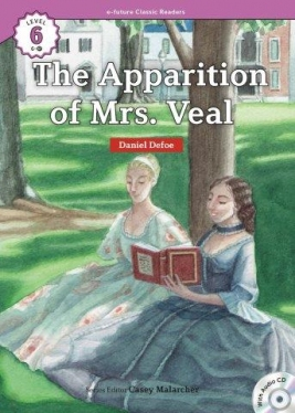 e-future Classic Readers 6-17. The Apparition of Mrs. Veal (with Audio CD)