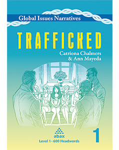 Global Issues Narratives Level 1: Trafficked