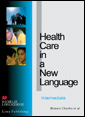 Health Care in a New Language