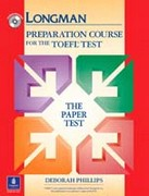 Longman Preparation Course for the TOEFL Test: The Paper Test