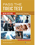 Pass The TOEIC Test New Edition Advanced