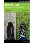 Pocket Readers 10 Ways To Achieve Work-Life Balance