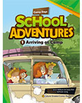 School Adventures Graded Comic Readers 1-1: Arriving at Camp (with CD)