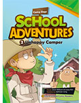 School Adventures Graded Comic Readers 1-2: Unhappy Camper (with CD)
