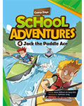 School Adventures Graded Comic Readers 1-4: Jack the Paddle Ace (with CD)