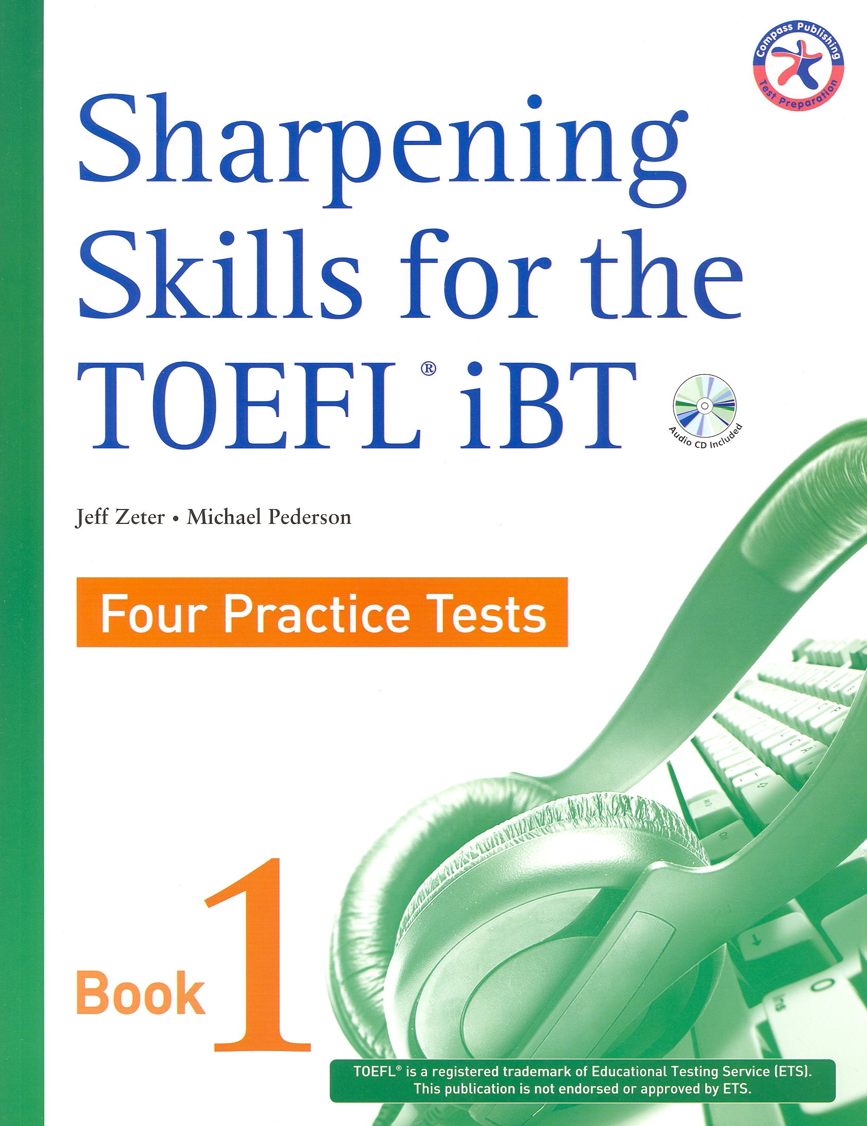 Sharpening Skills for the TOEFL iBT Four Practice Test