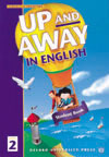 Up and Away in English 2 Student Book